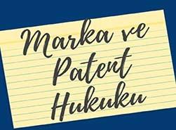 Marka ve Patent Avukatlığı