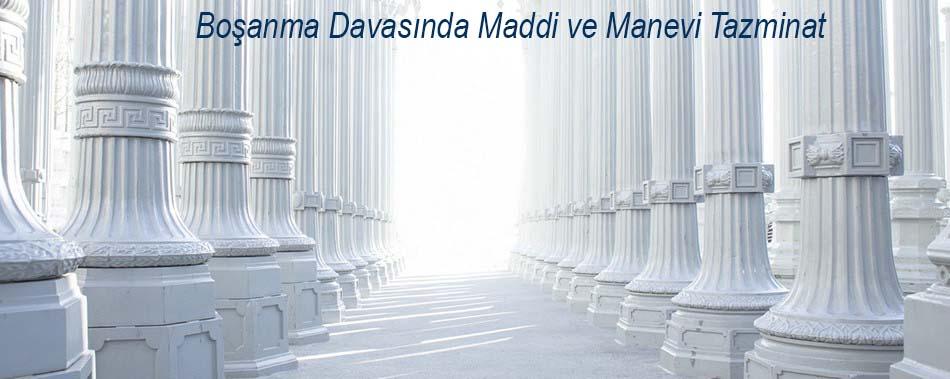 Boşanma Davasında Maddi ve Manevi Tazminat
